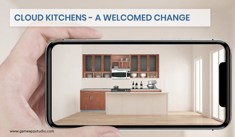 CLOUD KITCHENS- A WELCOMED CHANGE