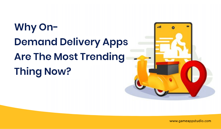 develop an On-Demand Delivery app