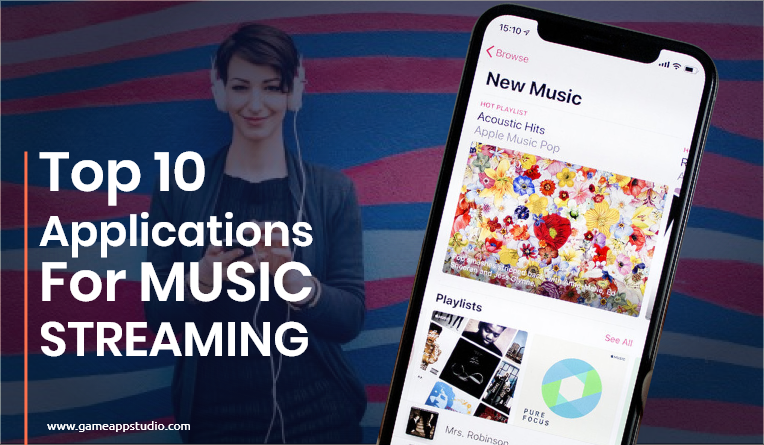 top 10 Applications For Music Streaming