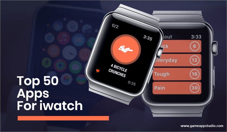 Top 50 apps for iWatch