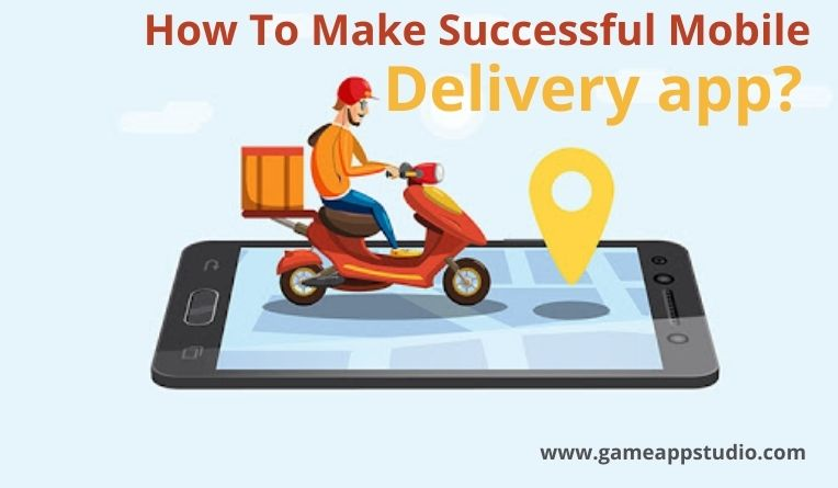 make a successful delivery app