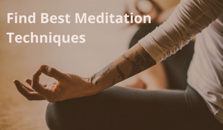 Find best meditation techniques