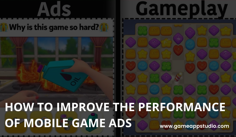ways to improve mobile game ads
