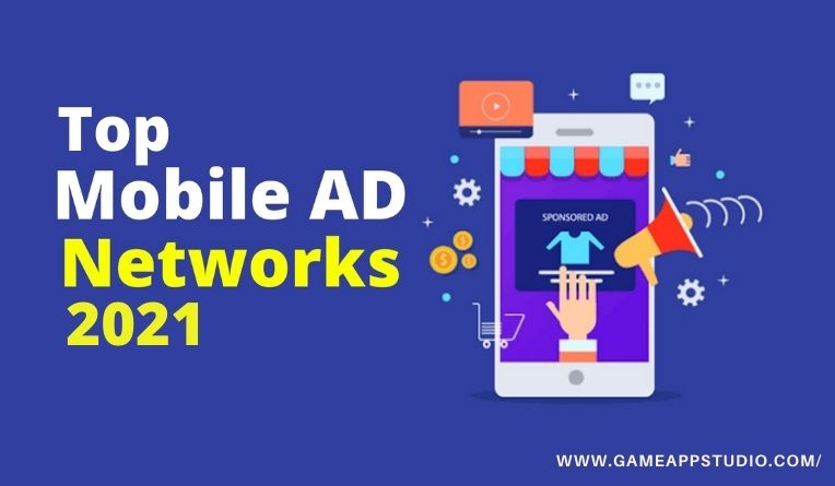 Top Mobile ad network 2021