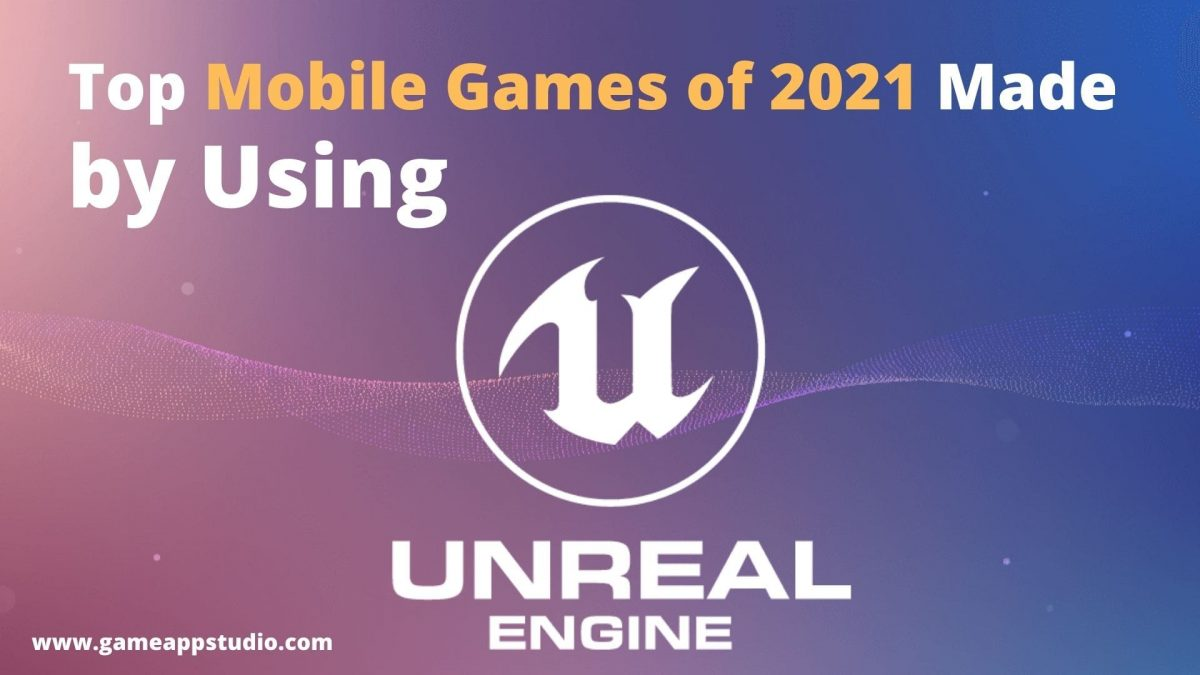 2021 best games made with unreal