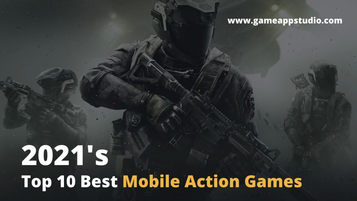 2021 Best Mobile Action Games