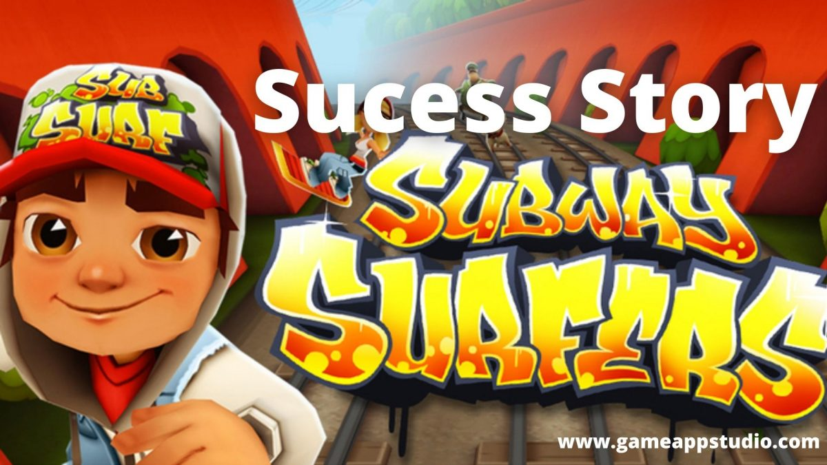 Success story of Subway Surfers