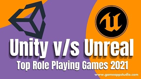 unity vs unreal top role playing games of 2021