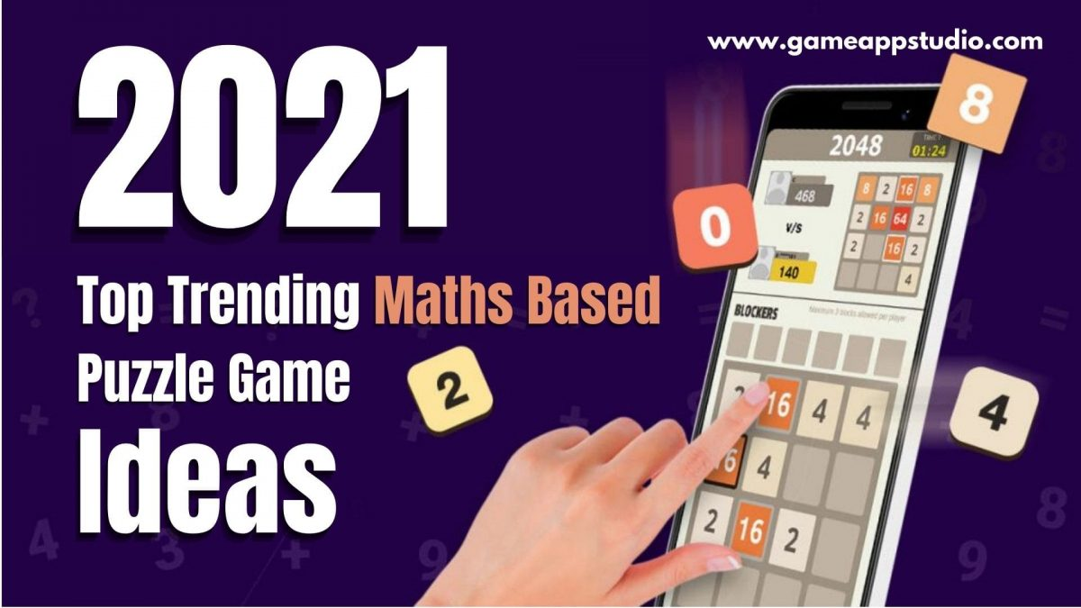 Top Trending Maths Based Puzzle Game ideas